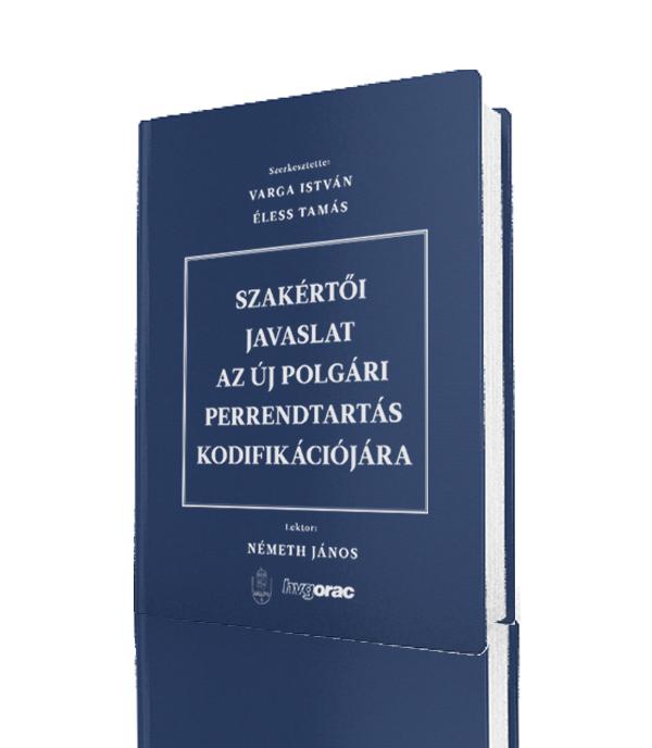 Szakértői javaslat az új polgári perrendtartás kodifikációjára